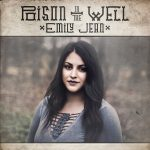 Emily Jean – Poison In The Well