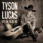 Tyson Lucas – It's Ok To Be Me