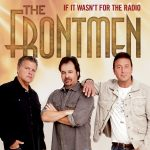 The Frontmen – If It Wasn't For The Radio