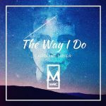 MARC, Caroline Høier – The Way I Do