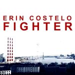 ERIN COSTELO – FIGHTER