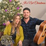 Brown & Gray – It's Not Christmas