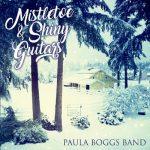Paula Boggs Band – Mistletoe and Shiny Guitars