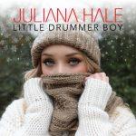 Juliana Hale – Little Drummer Boy