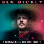 Ben Dickey – I Think It's All Different