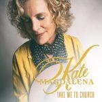 Kate Magdalena – Take Me to Church
